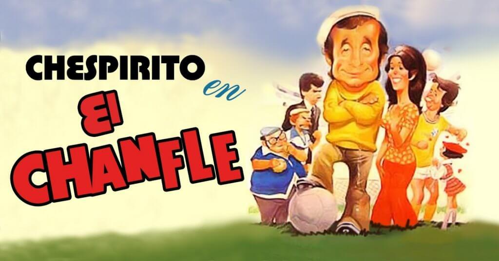 """O longa """"El Chanfle"""", protagonizado por Roberto Bolaños."""